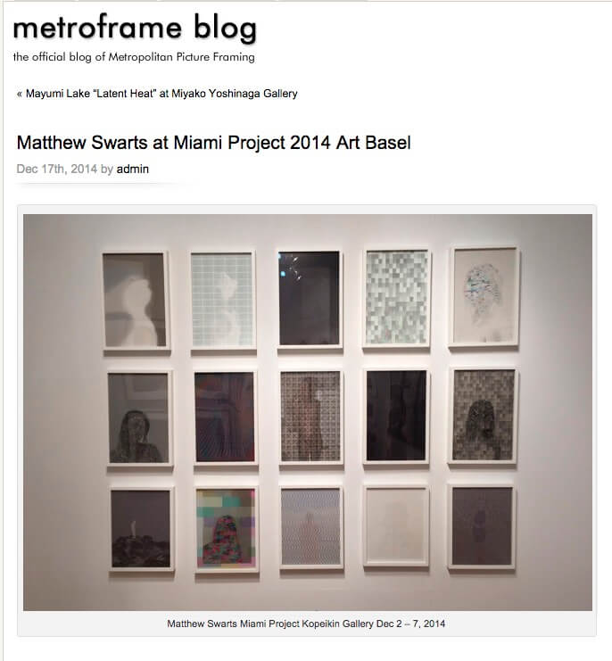 Matthew Swarts + Metropolitan Picture Framing @ MIAMI PROJECT 2014 ...